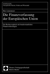 Die Finanzverfassung der Europäischen Union