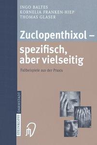 Zuclopenthixol - spezifisch, aber vielseitig