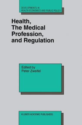 Health, the Medical Profession, and Regulation - zum Schließen ins Bild klicken
