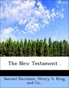 The New Testament .