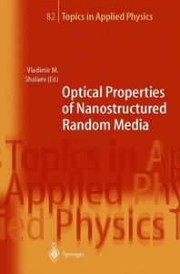 Optical Properties of Nanostructured Random Media