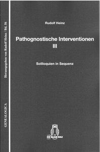 Pathognostische Interventionen III