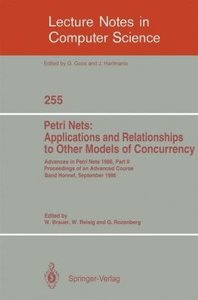 Advances in Petri Nets 1986. Proceedings of an Advanced Course,