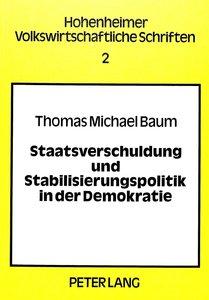 Staatsverschuldung und Stabilisierungspolitik in der Demokratie