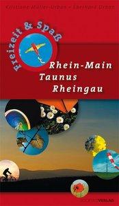 Freizeit und Spaß. Rhein-Main, Taunus, Rheingau