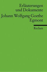 Egmont. Erläuterungen und Dokumente