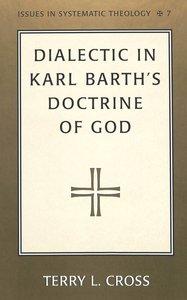 Dialectic in Karl Barth's Doctrine of God
