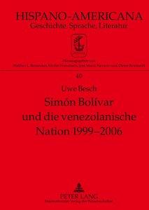 Simón Bolívar und die venezolanische Nation 1999-2006