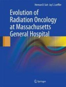 Evolution of Radiation Oncology at Massachusetts General Hospita