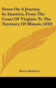 Notes On A Journey In America, From The Coast Of Virginia To The