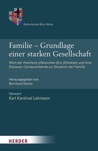 Familie - Grundlage einer starken Gesellschaft