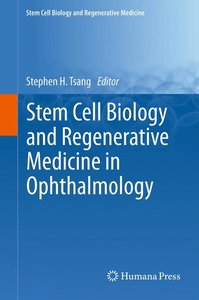 Stem Cell Biology and Regenerative Medicine in Ophthalmology
