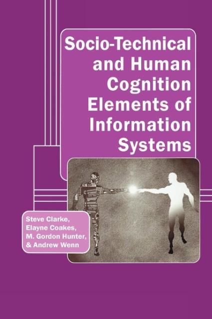 Socio-Technical and Human Cognition Elements of Information Syst - zum Schließen ins Bild klicken