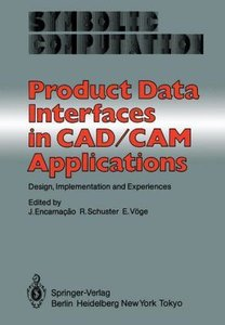 Product Data Interfaces in CAD/CAM Applications