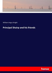 Principal Shairp and his friends