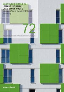 "Baukulturführer 72 ""Smart ist grün"" Case Study House, Internatio"