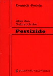 Kennedy-Bericht über den Gebrauch der Pestizide