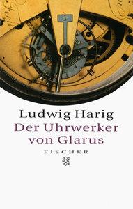 Der Uhrwerker von Glarus