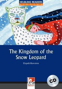 The Kingdom of the Snow Leopard, mit 1 Audio-CD. Level 4 (A2 /B1