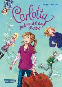 Carlotta 01 - Internat auf Probe