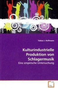 Kulturindustrielle Produktion von Schlagermusik