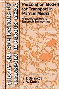 Percolation Models for Transport in Porous Media