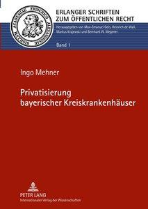 Privatisierung bayerischer Kreiskrankenhäuser