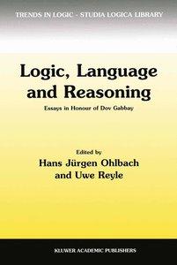Logic, Language and Reasoning