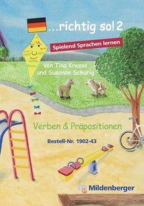 ... richtig so! 2 - Spiele für den Deutsch-Förderunterricht und