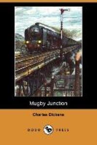 Mugby Junction (Dodo Press)