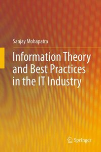 Information Theory and Best Practices in the IT Industry