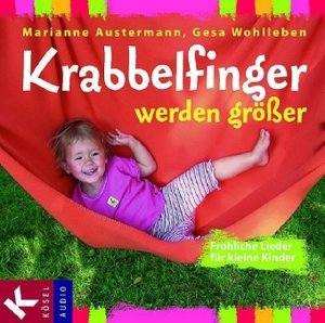 Krabbelfinger werden größer. CD