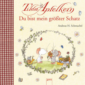 Tilda Apfelkern - Du bist mein größter Schatz