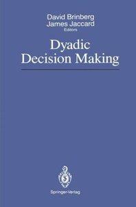 Dyadic Decision Making