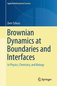 Brownian Dynamics at Boundaries and Interfaces