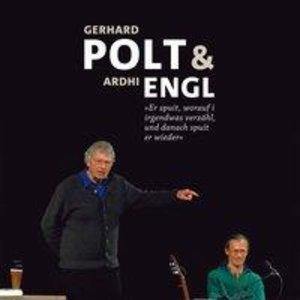 Gerhard Polt & Ardhi Engl