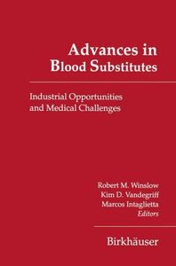 Advances in Blood Substitutes