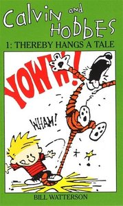 Calvin and Hobbes 1. Thereby Hangs a Tale