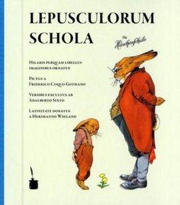 Lepusculorum schola / Die Häschenschule lateinisch