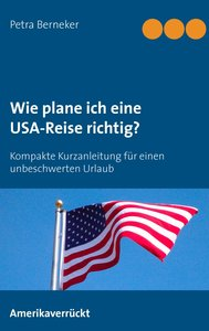 Wie plane ich eine USA-Reise richtig?