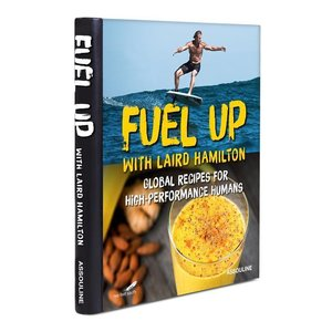 Fuel Up with Laird Hamilton