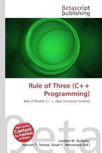Rule of Three (C++ Programming)