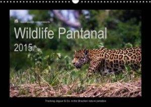 Wildlife Pantanal 2015 / UK-Version