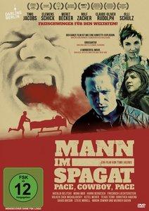 Mann Im Spagat-Pace,Cowboy,Pace (Kinofassung)