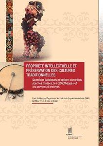 Propriété Intellectuelle et Préservation des Cultures Traditionn