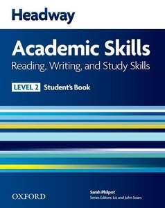 Headway Academic Skills: 2: Reading, Writing, and Study Skills S
