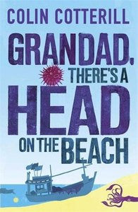Grandad, There\'s a Head on the Beach