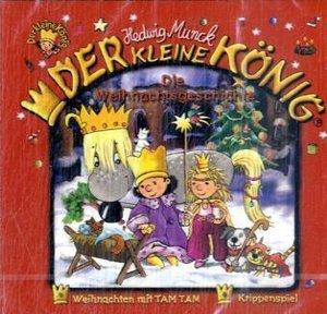 Der kleine König - Die Weihnachtsgeschichte, 1 Audio-CD