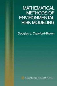 Mathematical Methods of Environmental Risk Modeling