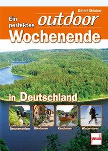Ein perfektes outdoor-Wochenende in Deutschland